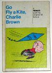 Go Fly a Kite, Charlie Brown
