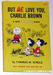 But We Love You, Charlie Brown