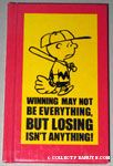 Winning May Not Be Everything, But Losing Isn't Anything!
