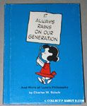 It Always Rains on my Generation and More of Lucy's Philosophy