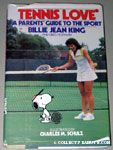 Tennis Love by Billie Jean King