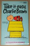 Take it Easy, Charlie Brown