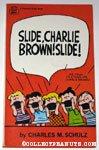 Slide, Charlie Brown, Slide!