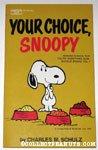 Your Choice, Snoopy