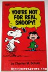 You're Not For Real, Snoopy!