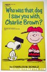 Who Was That Dog I Saw You With, Charlie Brown