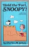 Hold the Fort, Snoopy!