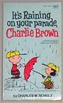 It's Raining on Your Parade, Charlie Brown