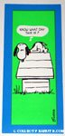 Snoopy on doghouse 'Know what day this is?' Greeting Card