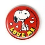 "Snoopy ""Love Me"" Button"