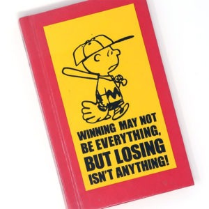 Winning May Not Be Everything, But Losing Isn't Anything! - Peanuts Comic Strips