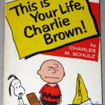 This is Your Life, Charlie Brown
