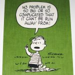 Linus 'No problem is so big or so complicated…' Post Card