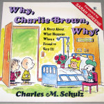 Why, Charlie Brown, Why? Book