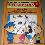 Charlie Brown's 'Cyclopedia, Featuring All Kinds of Animals from Dinosaurs to Elephants, Vol. 3