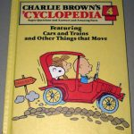 Charlie Brown's 'Cyclopedia, Featuring Cars and Trains and Other Things that Move, Vol. 4