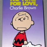There's no time for Love, Charlie Brown VHS Video Cassette Tape