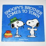 Snoopy's Brother Comes to Town Book