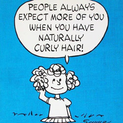 Frieda - People always expect more of you when you have naturally curly hair!