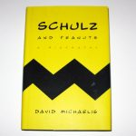 Schulz and Peanuts A Biography Book
